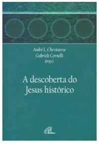 A_DESCOBERTA_DO_JESUS_HISTORICO_1269659987P