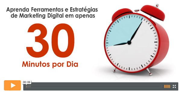 Aprenda Marketing Digital com apenas 30 minutos por dia #Dica