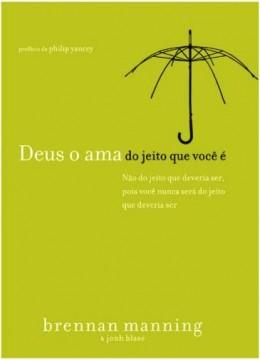 """Resenha do Livro """"Deus o ama do jeito que você é"""""""